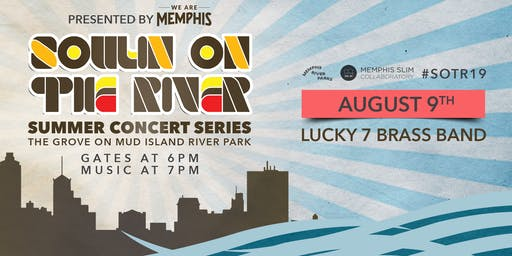 Soulin' on the River ft Lucky 7 Brass Band [RESCHEDULED DATE]