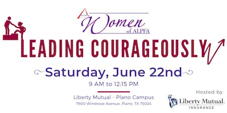 Women of ALPFA: Leading Courageously tickets
