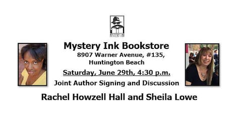 Authors Rachel Howzell Hall and Sheila Lowe - Joint Author Book Signing tickets