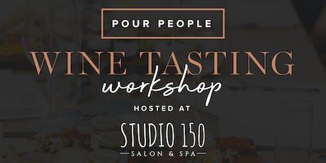 Wine Tasting Workshop at Studio 150 tickets