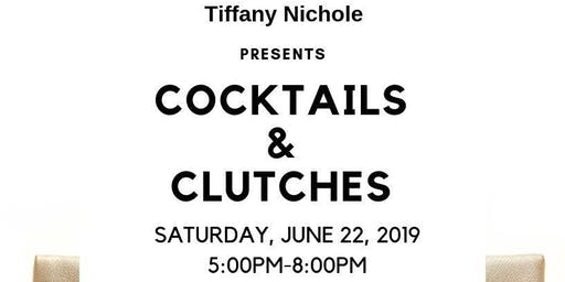 Cocktails & Clutches