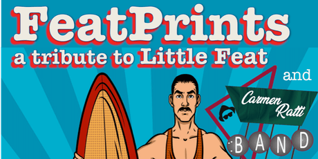 FeatPrints - A Tribute to Little Feat & Carmen Ratti Band feat. Jill Dineen tickets