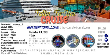 Fallin' For You Cruise tickets