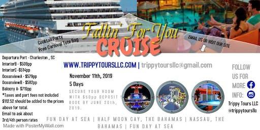 Fallin' For You Cruise