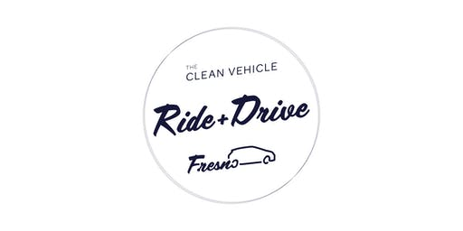 The Clean Vehicle Ride & Drive - Fresno