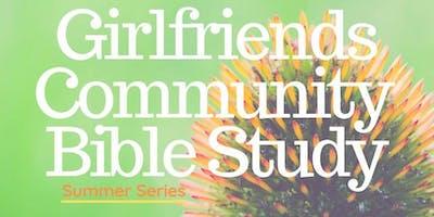 Girlfriend's Community Bible Study | Summer Series