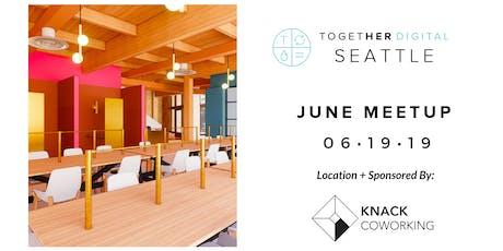 TogetherDigital Seattle June Members +1 Meetup: The Work/Life Balance tickets