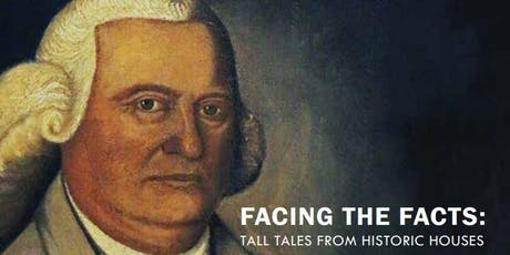 Curator's Gallery Talk - Facing the Facts: Tall Tales From Historic Houses tickets
