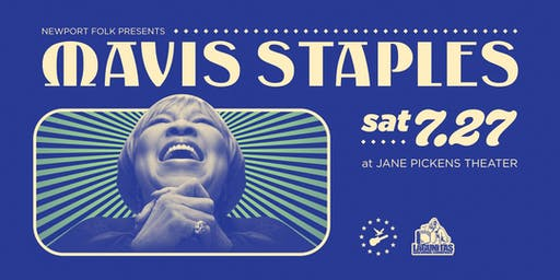 Newport Folk Presents® Mavis Staples
