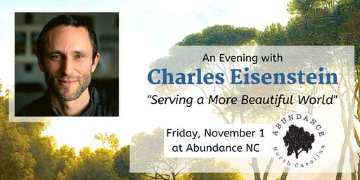 "An Evening with Charles Eisenstein - ""Serving a More Beautiful World"""