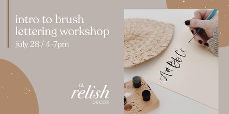 Intro to Brush Lettering Calligraphy Workshop at Relish Decor tickets