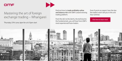 Mastering the Art of Foreign Exchange Trading - Whangarei