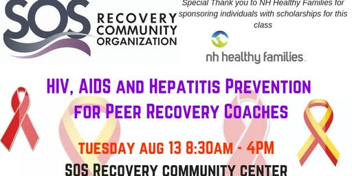 HIV, AIDS and Hepatitis Prevention for Peer Recovery Coaches Summer 2019