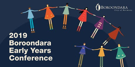 2019 Boroondara Early Years Conference tickets