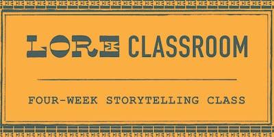 LORE Classroom: July Workshop
