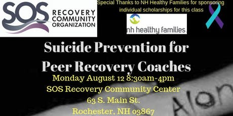 SOS Suicide Prevention for Peer Recovery Coaches Rochester Summer 2019 tickets