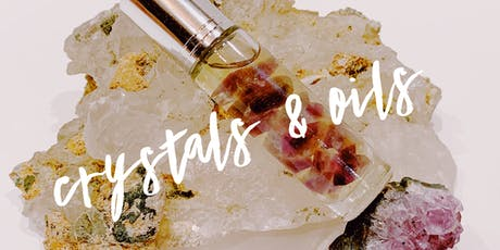 Crystals and Oils Class- Round 2 tickets