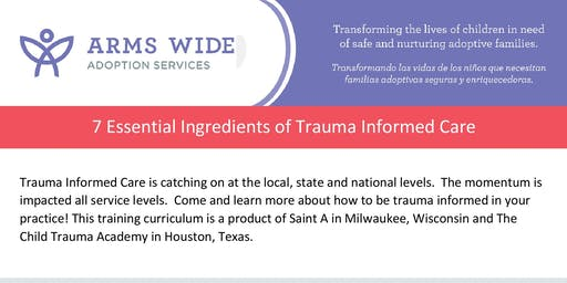 7 Essential Ingredients of Trauma Informed Care