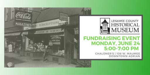 Lenawee Historical Society Fundraiser at Chaloner's