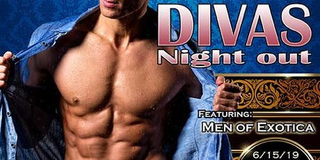 DIVAS NIGHT OUT Male Revue San Francisco! June 2019 with MEN OF EXOTICA tickets