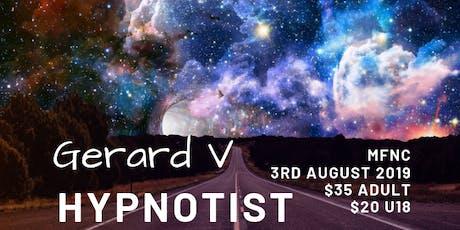 Gerard V Hypnotist tickets