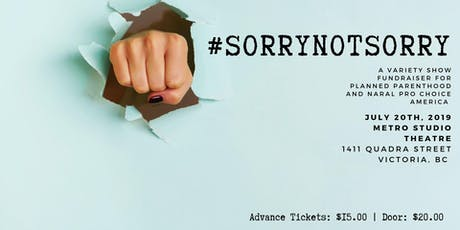#SORRYNOTSORRY  tickets