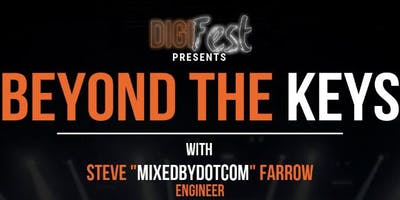DIGIFest Presents: Beyond The Keys with DOT!