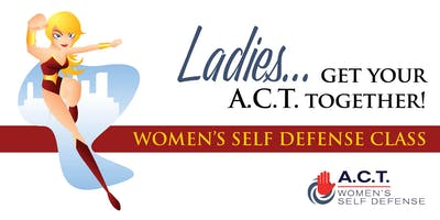 ACT Self Defense Class: August 3, 2019
