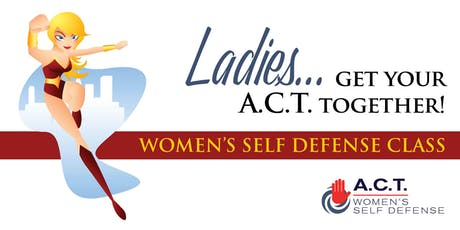 ACT Self Defense Class: August 3, 2019 tickets