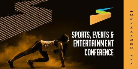 Sports Events & Entertainment Conference 2019 tickets