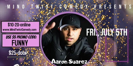 Aaron Suarez and Friends Comedy Night tickets