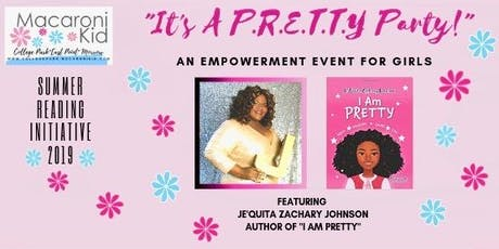 Macaroni Kid CEM PRETTY Party Girl's Reading /Empowerment Event tickets