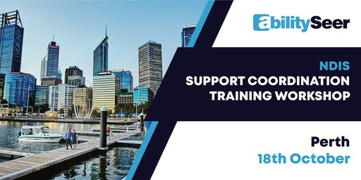NDIS Support Coordination Training Workshop - 18 October 2019, Perth