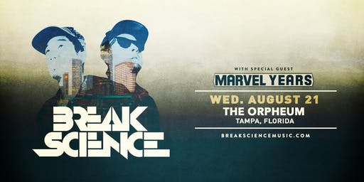 Break Science @ The Orpheum