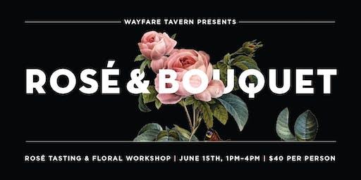 Rosé & Bouquets at Wayfare Tavern