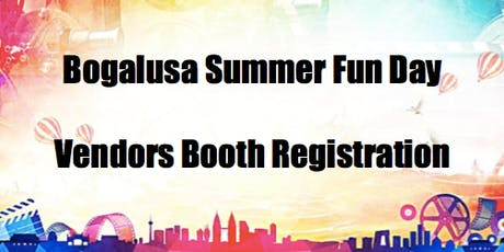 Bogalusa Summer Fun Day 2019 tickets