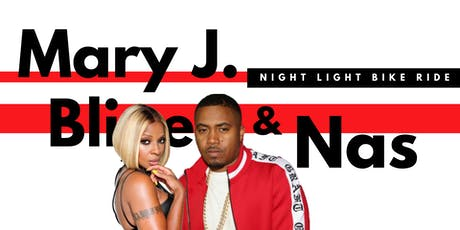 Mary J. Blige & Nas  |  Night Light Bike Ride tickets