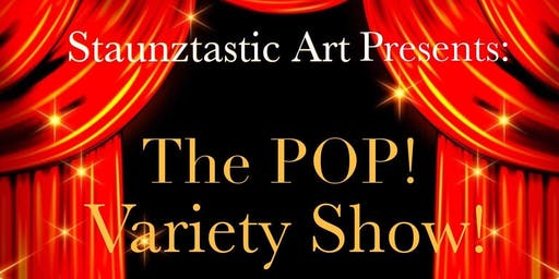 The POP! Variety Show!