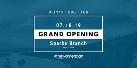 Grand Opening Sparks, NV Branch - New American Funding tickets