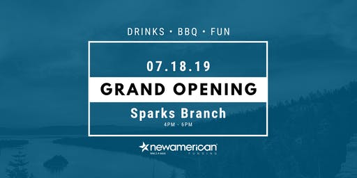 Grand Opening Sparks, NV Branch - New American Funding