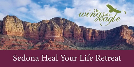 Sedona Heal Your Life Retreat tickets