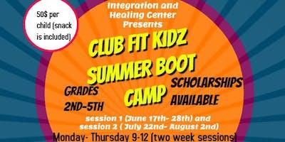 CLUB FIT KIDZ SUMMER BOOT CAMP