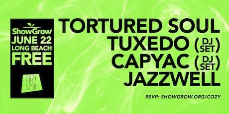 ShowGrow's Cozy Sesh 5: Tortured Soul, Tuxedo (dj set), & Capyac (dj set)! tickets