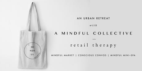 Retail Therapy - Urban Retreat tickets