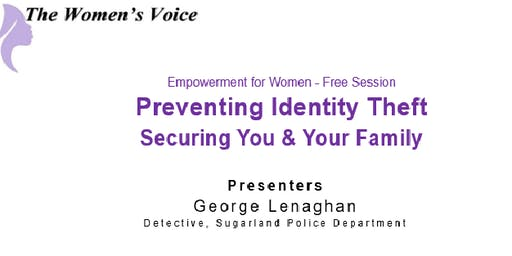 Preventing Identity Theft - Securing You & Your Family