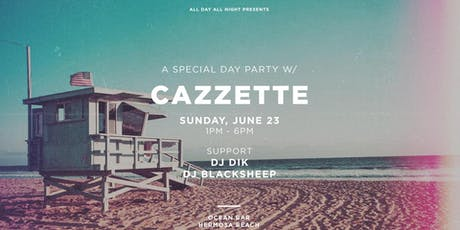 Hermosa Beach Day Party w/ Cazzette at Ocean Bar | 6.23.19 tickets