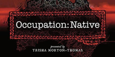 Occupation: Native - Wed 19th June - Melbourne tickets