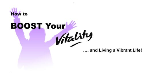 How to BOOST Your Vitality!