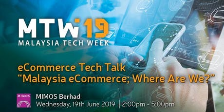 """eCommerce Tech Talk : """"Malaysia eCommerce; Where Are We?"""" tickets"""