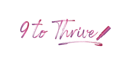 9 to Thrive tickets